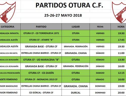 Partidos del Otura C.F. en el fin de semana del 25 al 27 de mayo